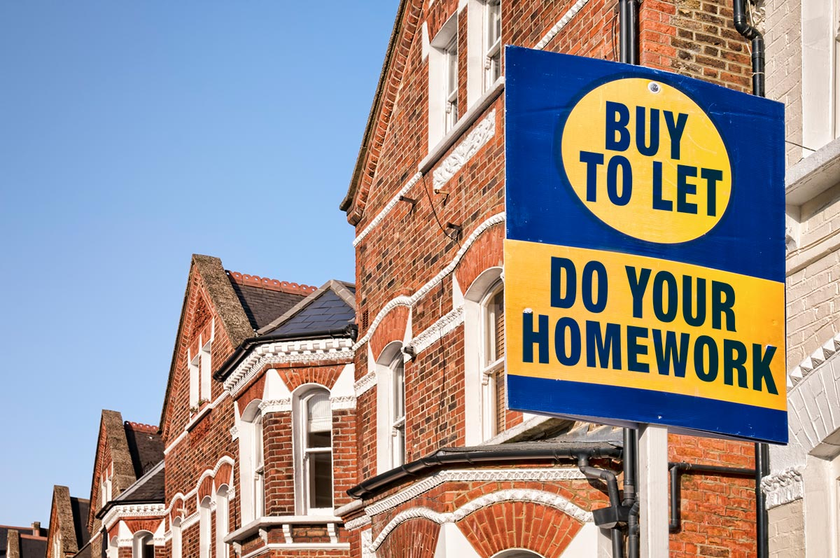 Buy-To-Let – Do Your Homework